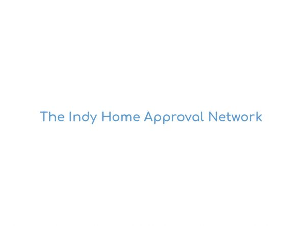 The Indy Home Approval Network